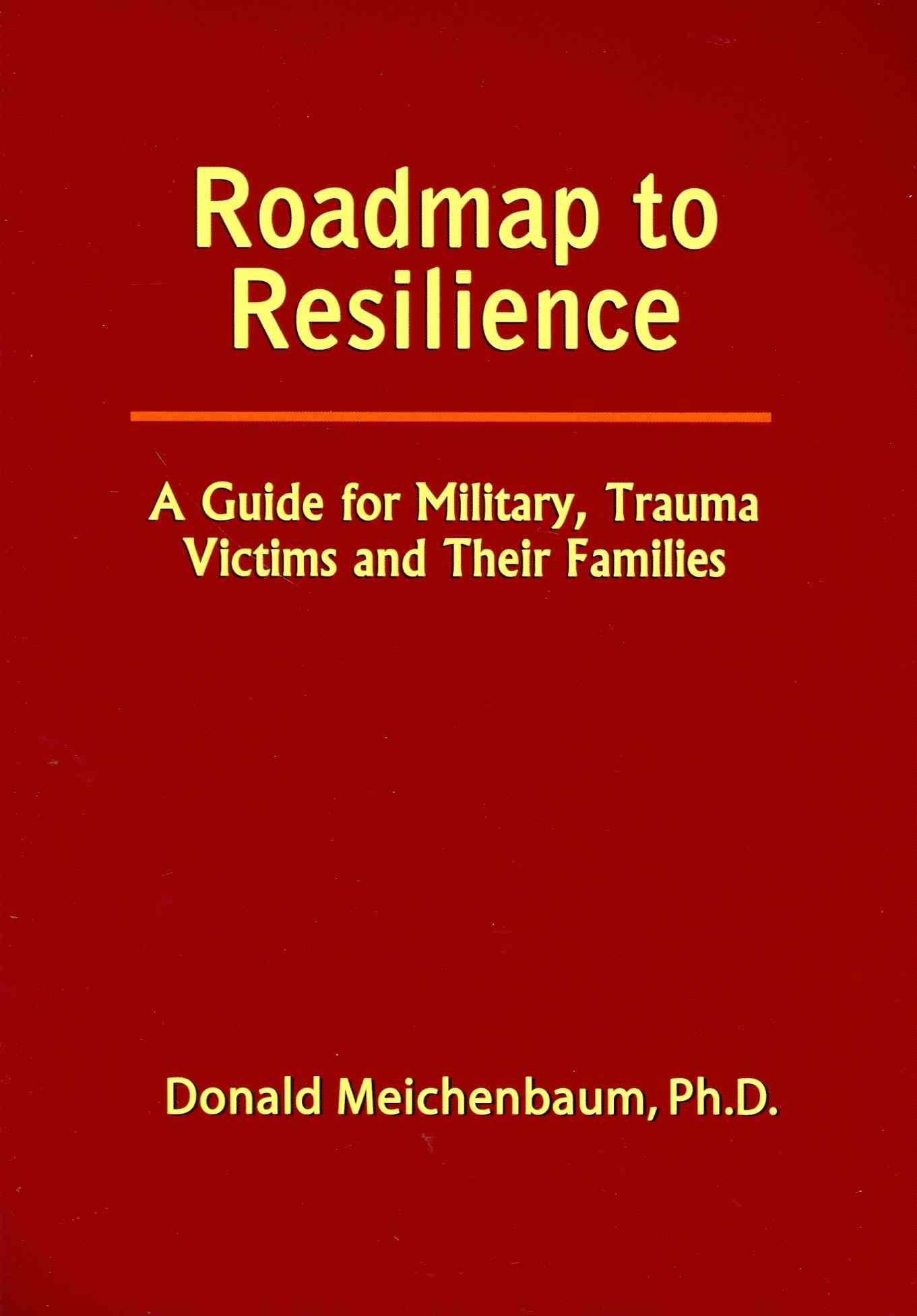 Roadmap to Reslience By Meichenbaum, Donald